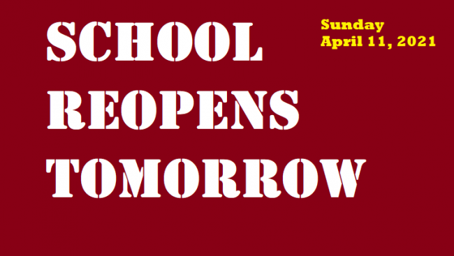 School reopens tomorrow