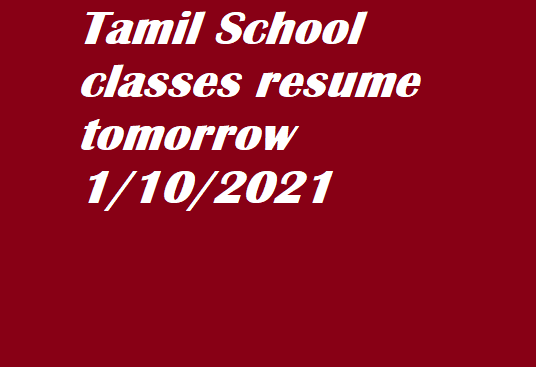 tamil class resumes 1/10/2021